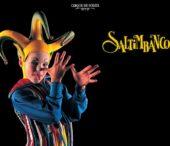 Saltimbanco – Cirque du Soleil